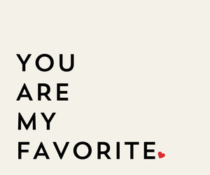 love, favorite, and quotes image