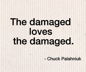 love, damaged, and quotes image