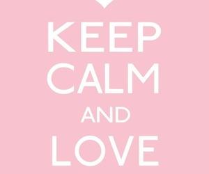 love, keep calm, and pink image