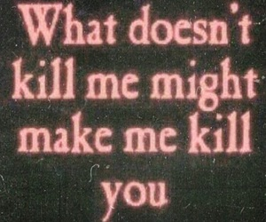 quotes, kill, and black image