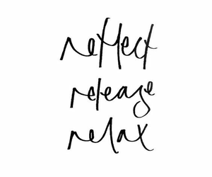 quotes, reflect, and relax image