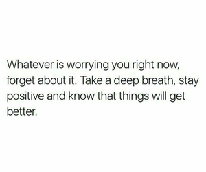 breath, stay, and whatever image