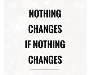 change, lifestyle, and quote image