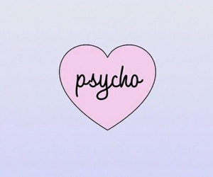 Psycho, heart, and wallpaper image
