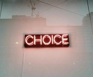 neon and choice image
