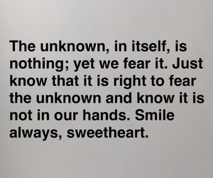 fear, quote, and smile image