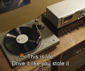 drive, quote, and tumblr image