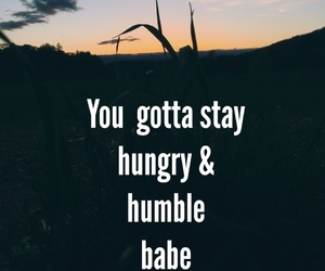 humble, hungry, and wallpaper image