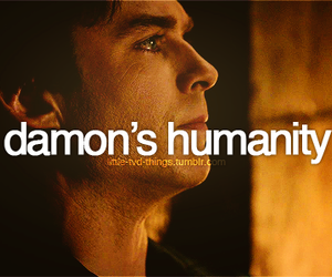 the vampire diaries, damon salvatore, and humanity image