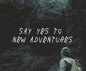 quotes, adventure, and nature image