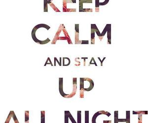 keep calm, one direction, and up all night image