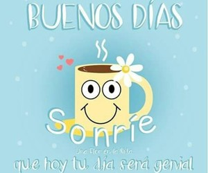 34 images about buenos días on we heart it see more about morning