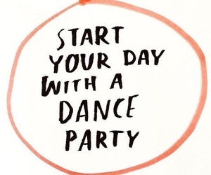 quotes, dance, and happy image