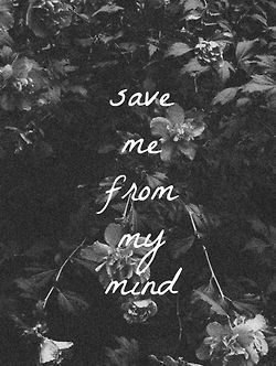 Save Me From My Mind quotes quote sad quotes depression ...