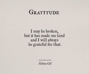 broken, gratitude, and quote image