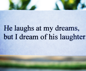 Dream, text, and laugh image