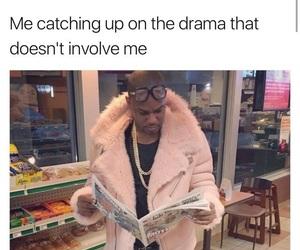 meme, funny, and drama image