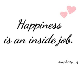 happiness, happy, and inspiration image