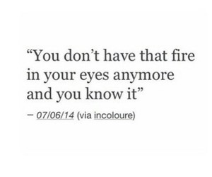 fire, eyes, and quotes image