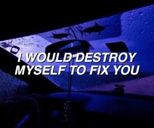 grunge, quotes, and destroy image