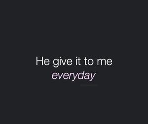 background, everyday, and Lyrics image