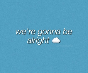 be alright and ariana grande image
