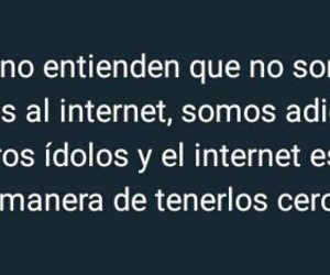 frases, internet, and idolos image
