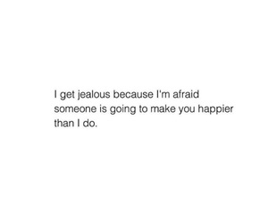 jealous, quotes, and romance image