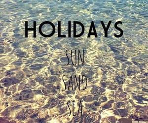 holidays, sun, and sea image