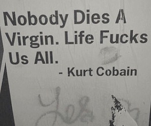 quotes, life, and kurt cobain image