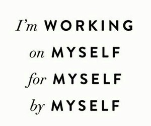 myself, working, and motivation image