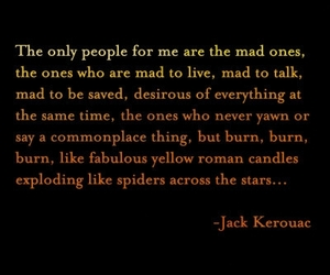 quote, Jack Kerouac, and mad image