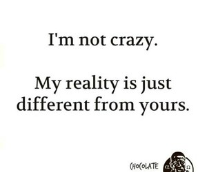 crazy and reality image