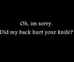 quotes, knife, and sorry image
