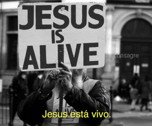 jesus, god, and alive image