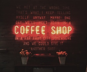 coffee, coffee shop, and quotes image