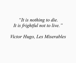 death, les miserables, and life image
