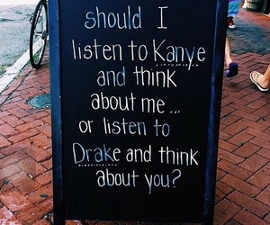 quote, Drake, and kanye image