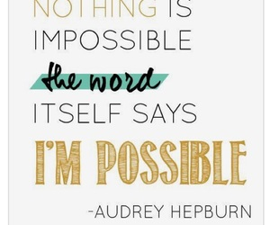 impossible, nothing, and quote image