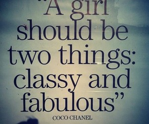 classy, fabulous, and quotes image