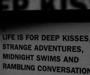 life, adventure, and kiss image