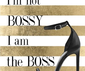 shoes, boss, and quotes image