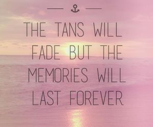 summer, quotes, and memories image