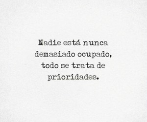tiempo, frases, and prioridad image