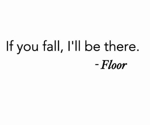 floor, funny, and quote image