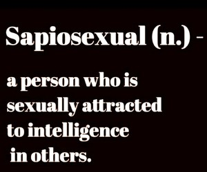 me, quote, and sapiosexual image
