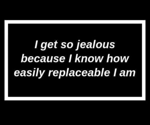 jealous, quotes, and sad image