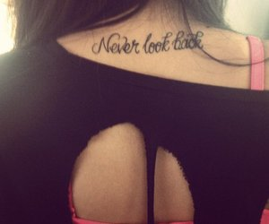 tattoo, never look back, and never image