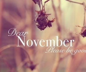 november, good, and dear image