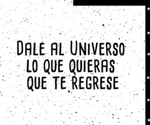 universo, sonrie, and vibras image